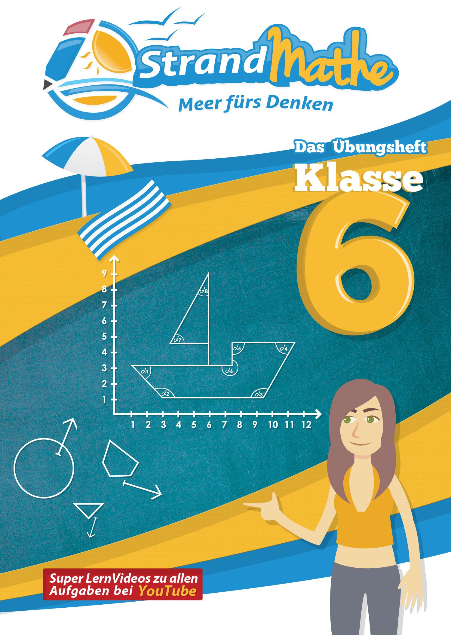 Mathe-Übungsheft für die Klasse 6 Sek I | StrandMathe