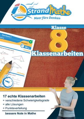 Mathe, Mathematik, Klasse 8, Sekundarstufe I, Gymnasium, Realschule, Gesamtschule, Mathearbeit, Klassenarbeit, Mathe-Nachhilfe, Übungsheft, Mathe-Übungsheft